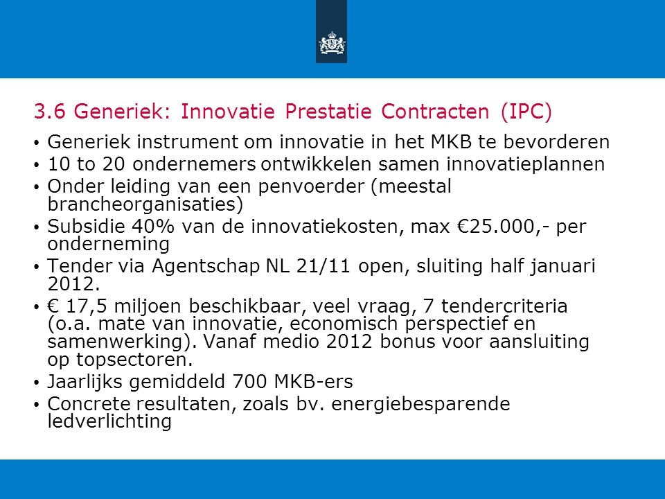 3.6 Generiek: Innovatie Prestatie Contracten (IPC)