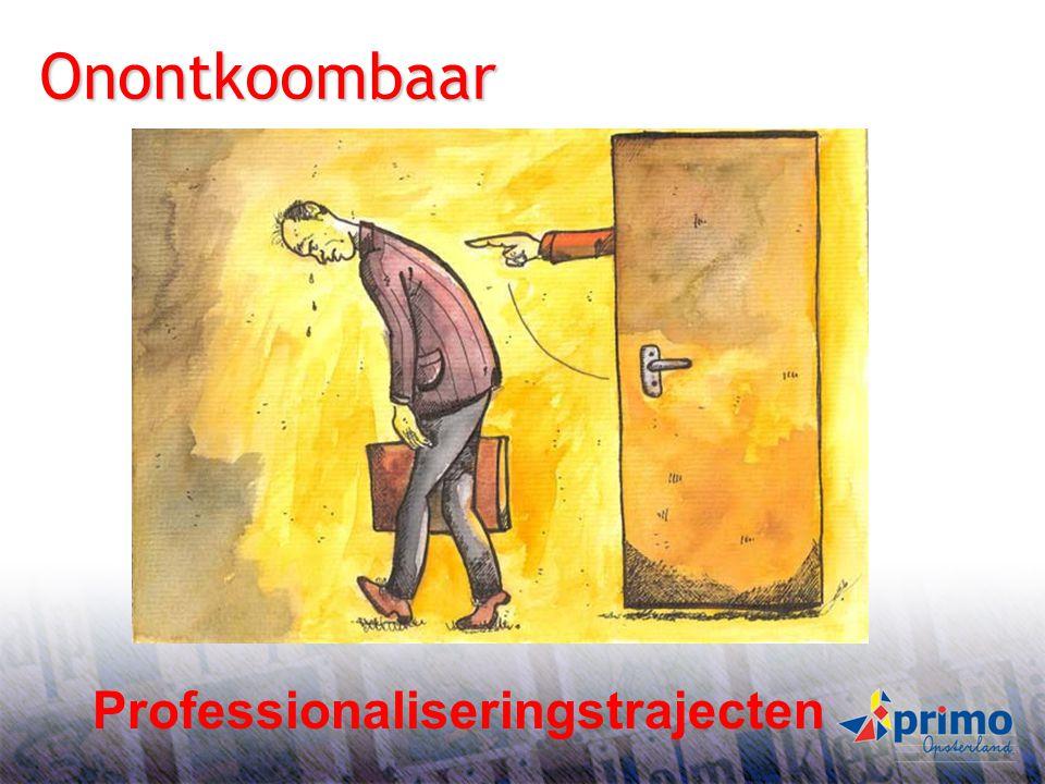 Onontkoombaar S B Professionaliseringstrajecten