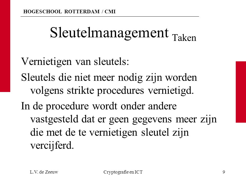 Sleutelmanagement Taken