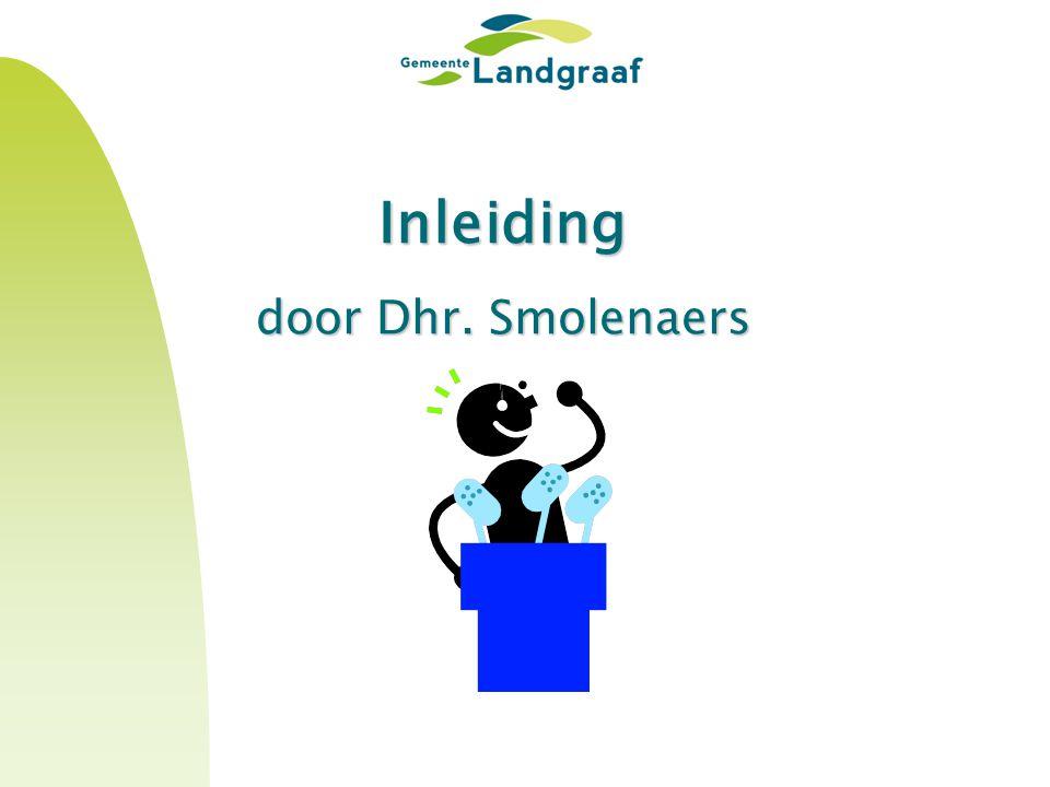 Inleiding door Dhr. Smolenaers