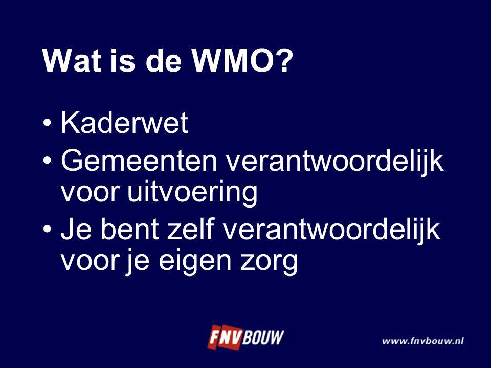 Wat is de WMO Kaderwet Gemeenten verantwoordelijk voor uitvoering