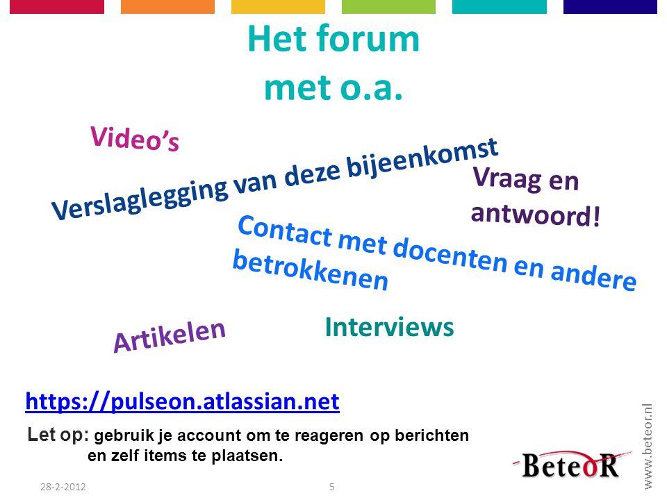 Het forum met o.a. Video's Verslaglegging van deze bijeenkomst