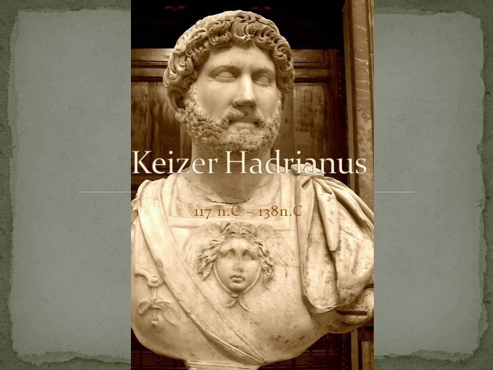 Keizer Hadrianus 117 n.C – 138n.C