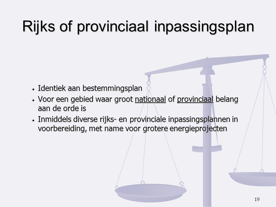 Rijks of provinciaal inpassingsplan