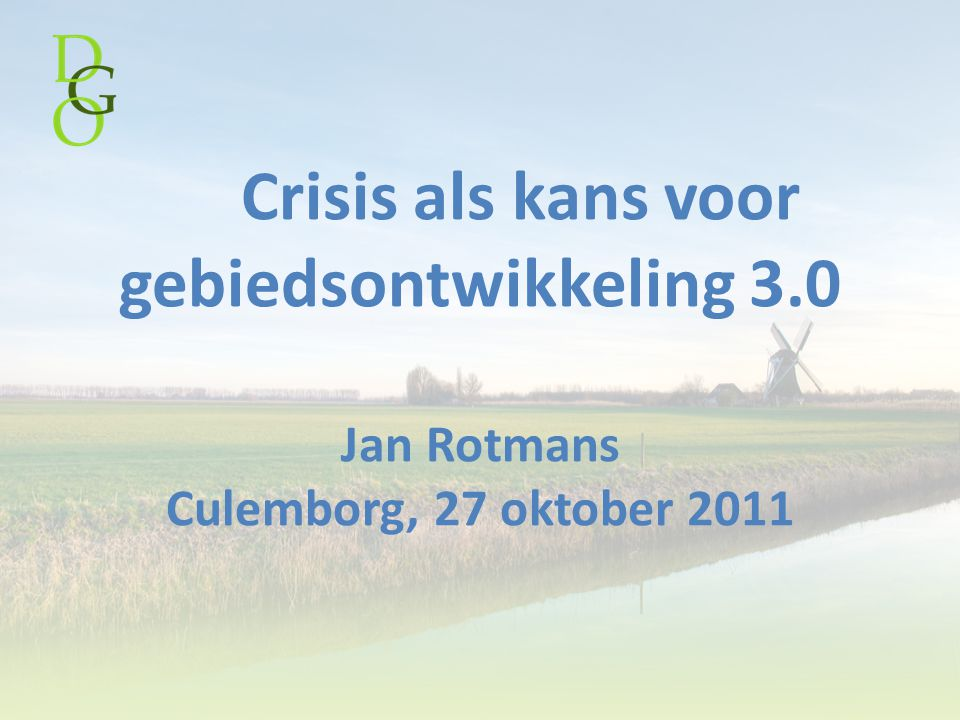 Crisis als kans voor gebiedsontwikkeling 3