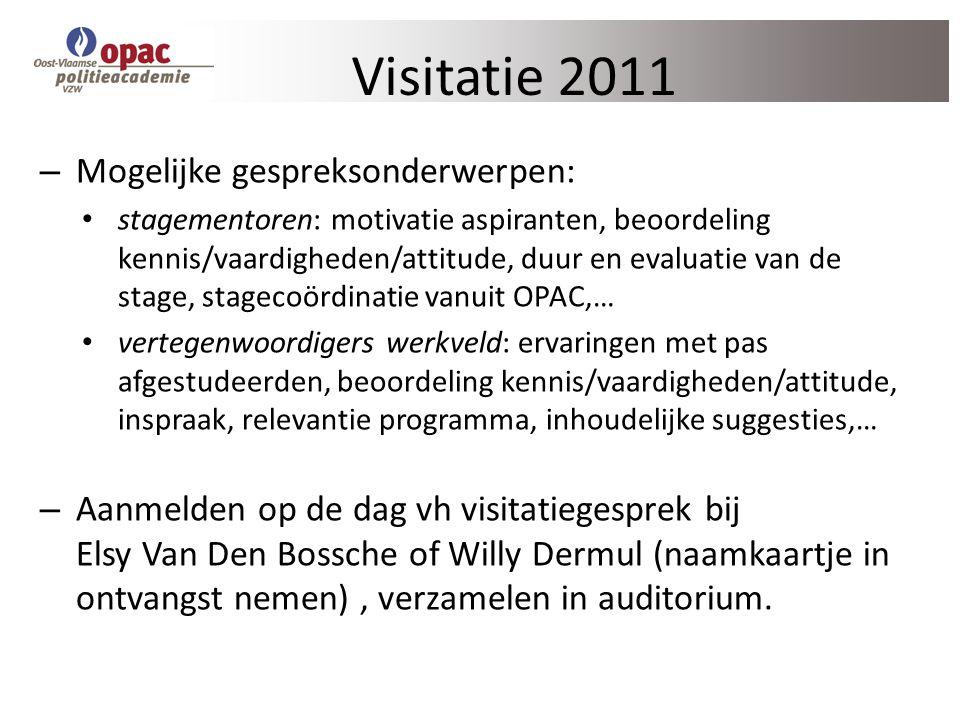 Visitatie 2011 Mogelijke gespreksonderwerpen: