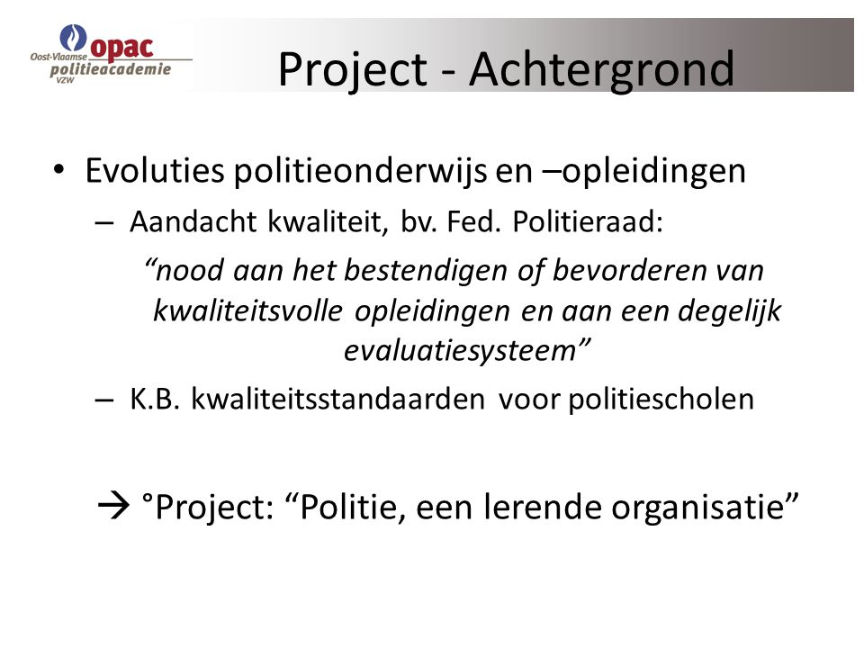  °Project: Politie, een lerende organisatie