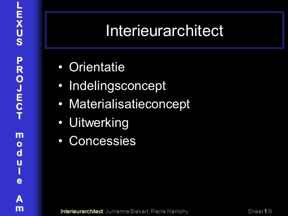 Interieurarchitect Orientatie Indelingsconcept Materialisatieconcept
