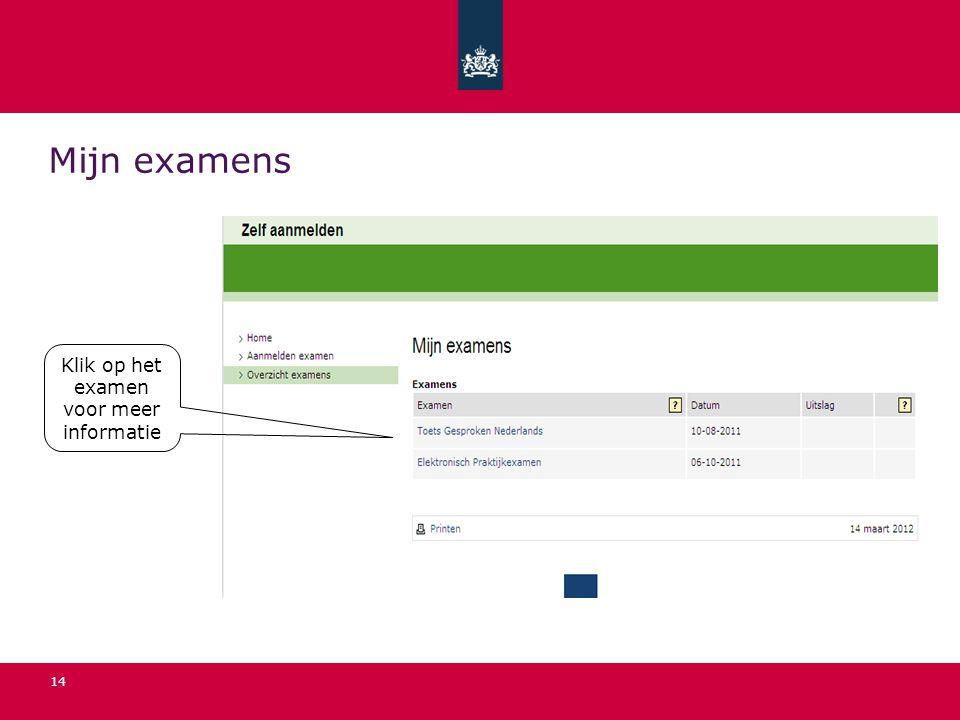 Klik op het examen voor meer informatie