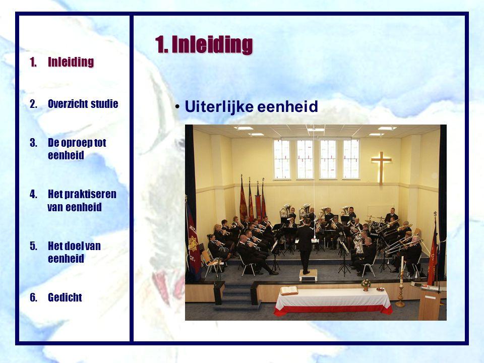 1. Inleiding Uiterlijke eenheid Inleiding 2. Overzicht studie