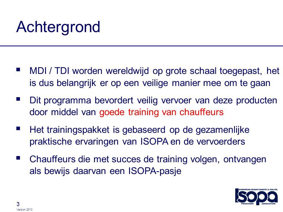 Achtergrond MDI / TDI worden wereldwijd op grote schaal toegepast, het is dus belangrijk er op een veilige manier mee om te gaan.