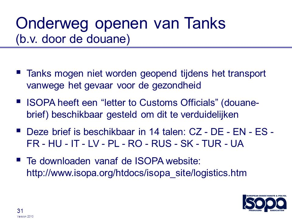 Onderweg openen van Tanks (b.v. door de douane)