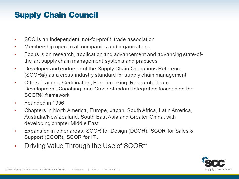 Supply Chain Council Driving Value Through the Use of SCOR®