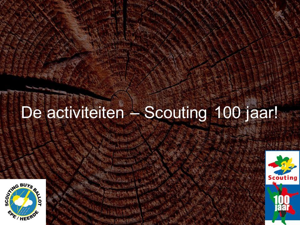 De activiteiten – Scouting 100 jaar!