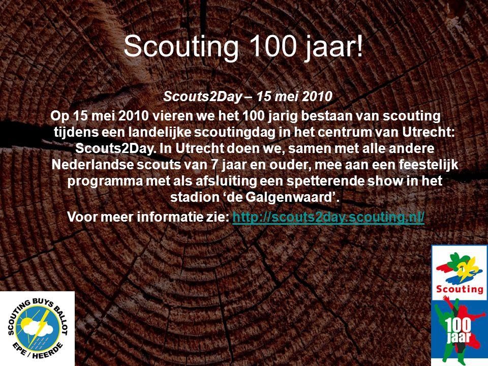 Voor meer informatie zie: http://scouts2day.scouting.nl/