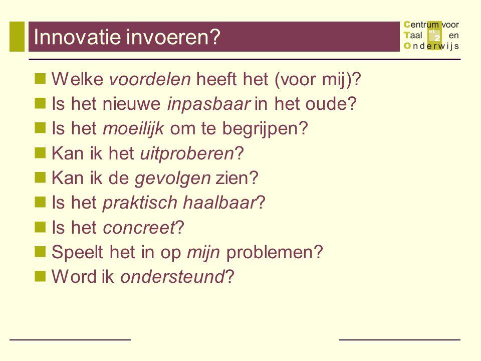 Innovatie invoeren Welke voordelen heeft het (voor mij)