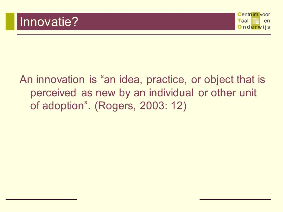 Innovatie.