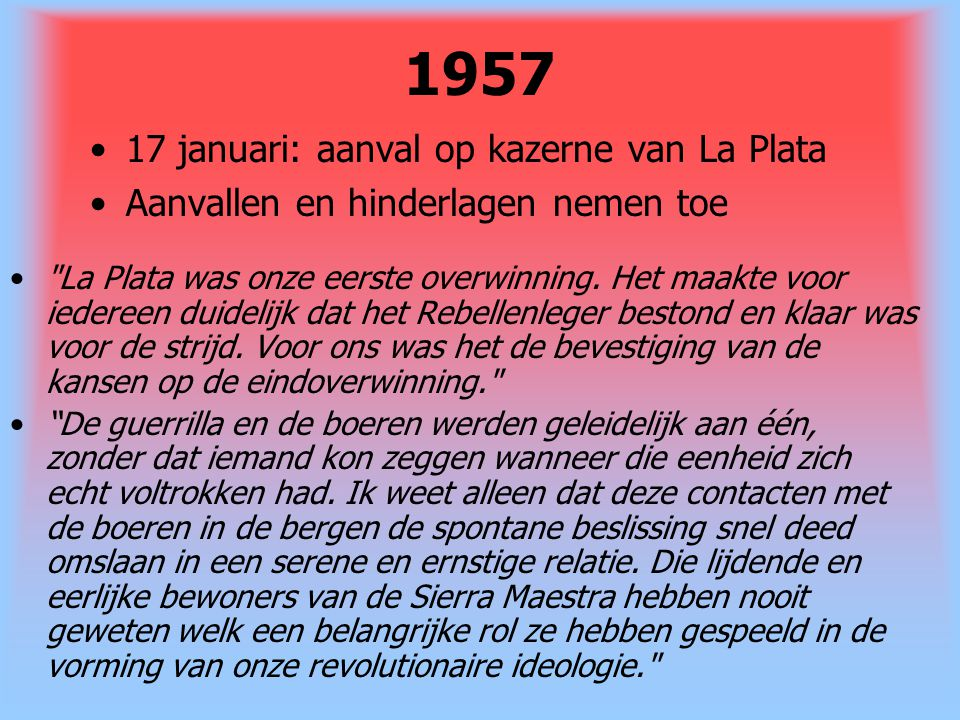 1957 17 januari: aanval op kazerne van La Plata