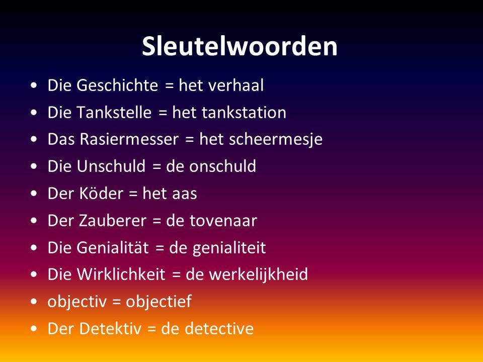 Sleutelwoorden Die Geschichte = het verhaal