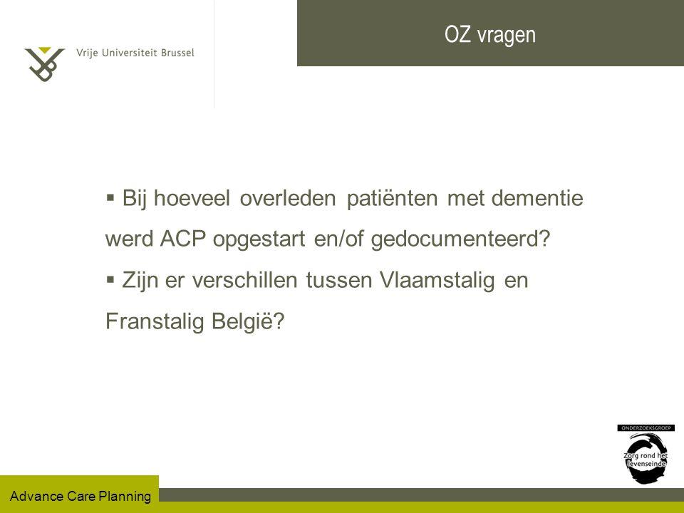OZ vragen Bij hoeveel overleden patiënten met dementie werd ACP opgestart en/of gedocumenteerd