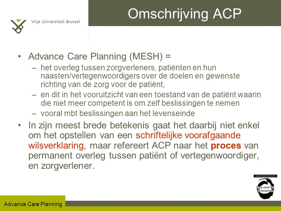 Omschrijving ACP Advance Care Planning (MESH) =