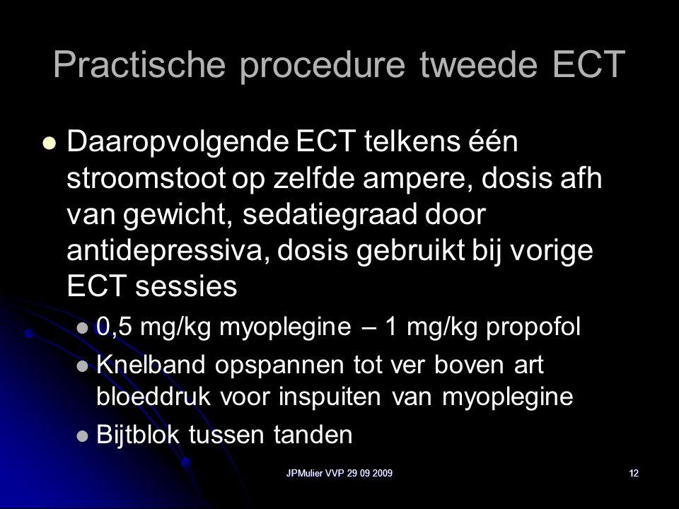 Practische procedure tweede ECT