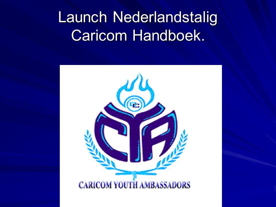 Launch Nederlandstalig Caricom Handboek.