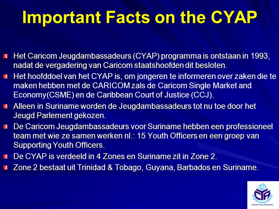 Important Facts on the CYAP