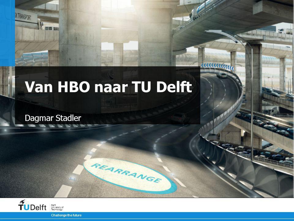 Van HBO naar TU Delft Dagmar Stadler DS, SB