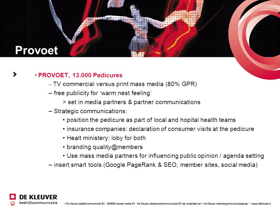 Provoet free publicity for 'warm nest feeling'