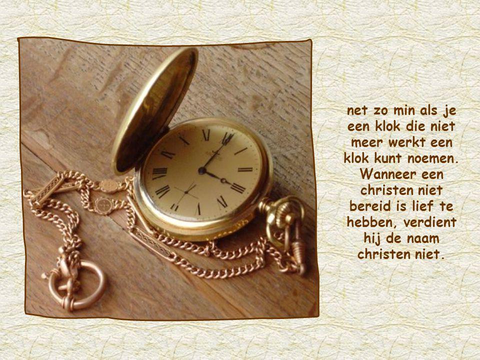 net zo min als je een klok die niet meer werkt een klok kunt noemen
