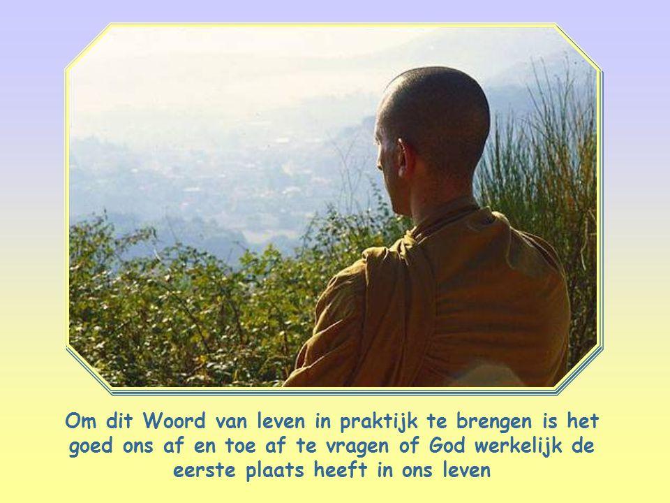 Om dit Woord van leven in praktijk te brengen is het goed ons af en toe af te vragen of God werkelijk de eerste plaats heeft in ons leven
