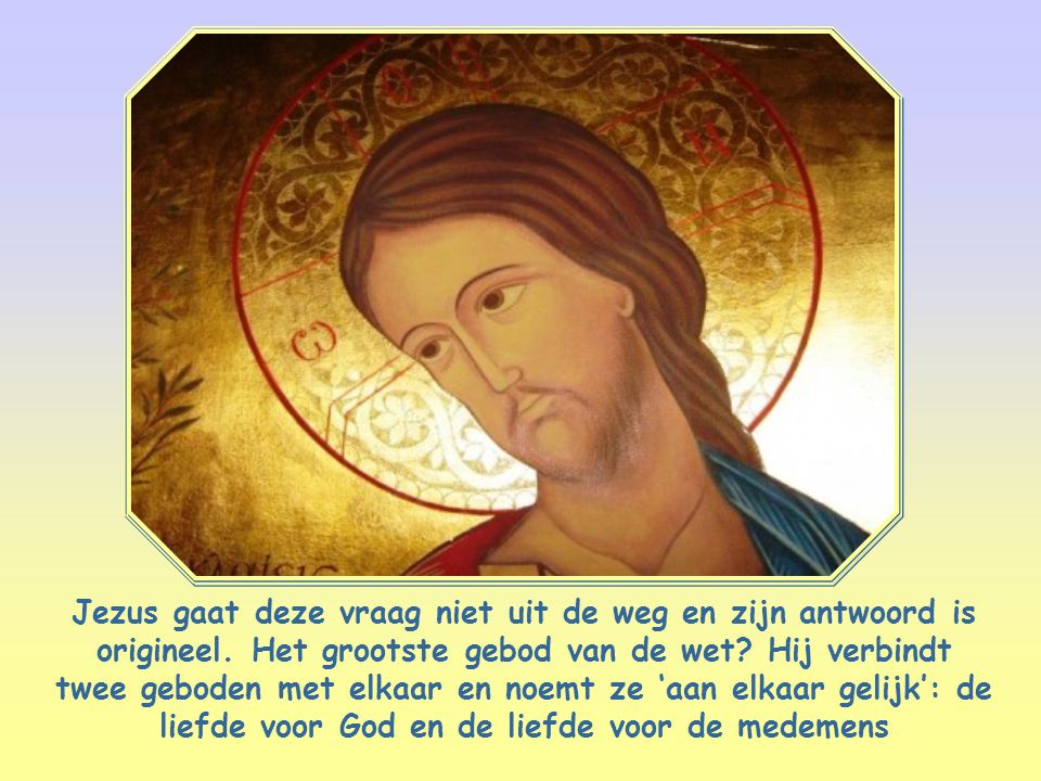 Jezus gaat deze vraag niet uit de weg en zijn antwoord is origineel