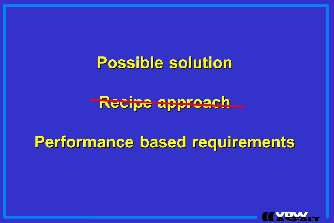 Performance based requirements