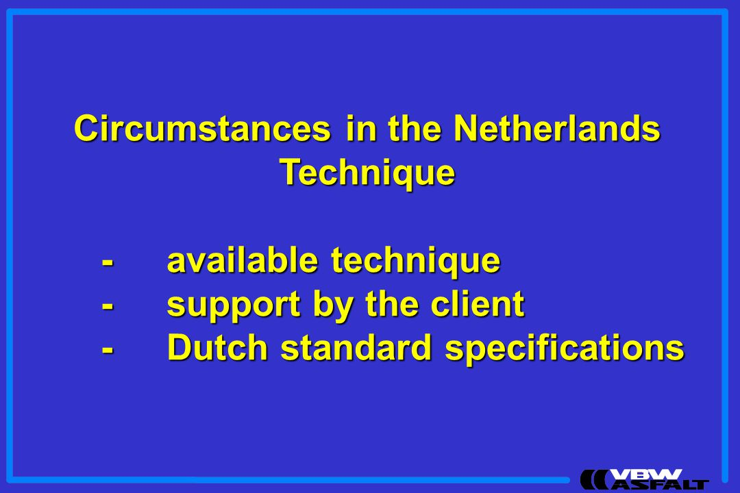 Circumstances in the Netherlands