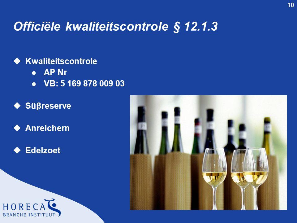 Officiële kwaliteitscontrole § 12.1.3