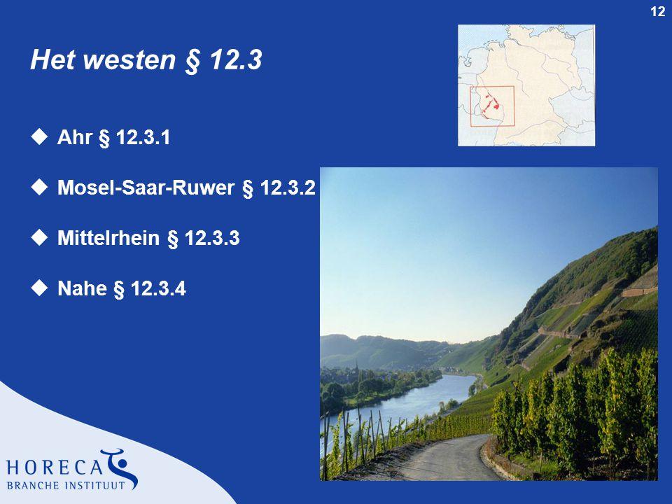 Het westen § 12.3 Ahr § 12.3.1 Mosel-Saar-Ruwer § 12.3.2