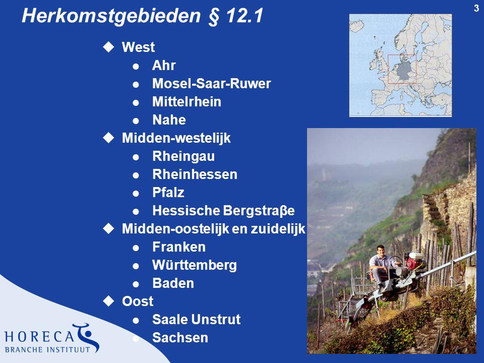 Herkomstgebieden § 12.1 West Ahr Mosel-Saar-Ruwer Mittelrhein Nahe