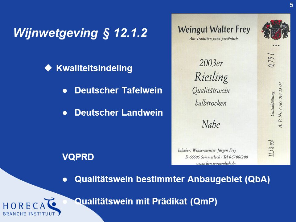 Wijnwetgeving § 12.1.2 Kwaliteitsindeling Deutscher Tafelwein