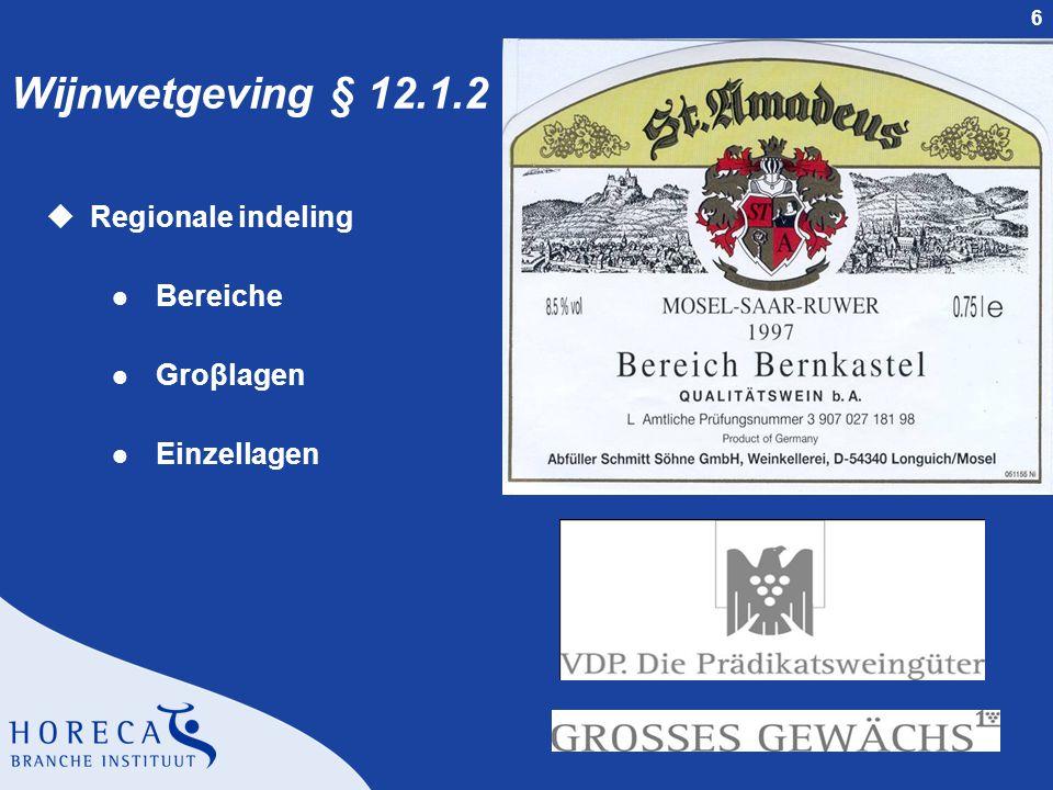 Wijnwetgeving § 12.1.2 Regionale indeling Bereiche Groβlagen