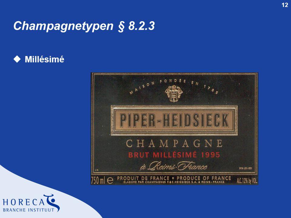 Champagnetypen § 8.2.3 Millésimé