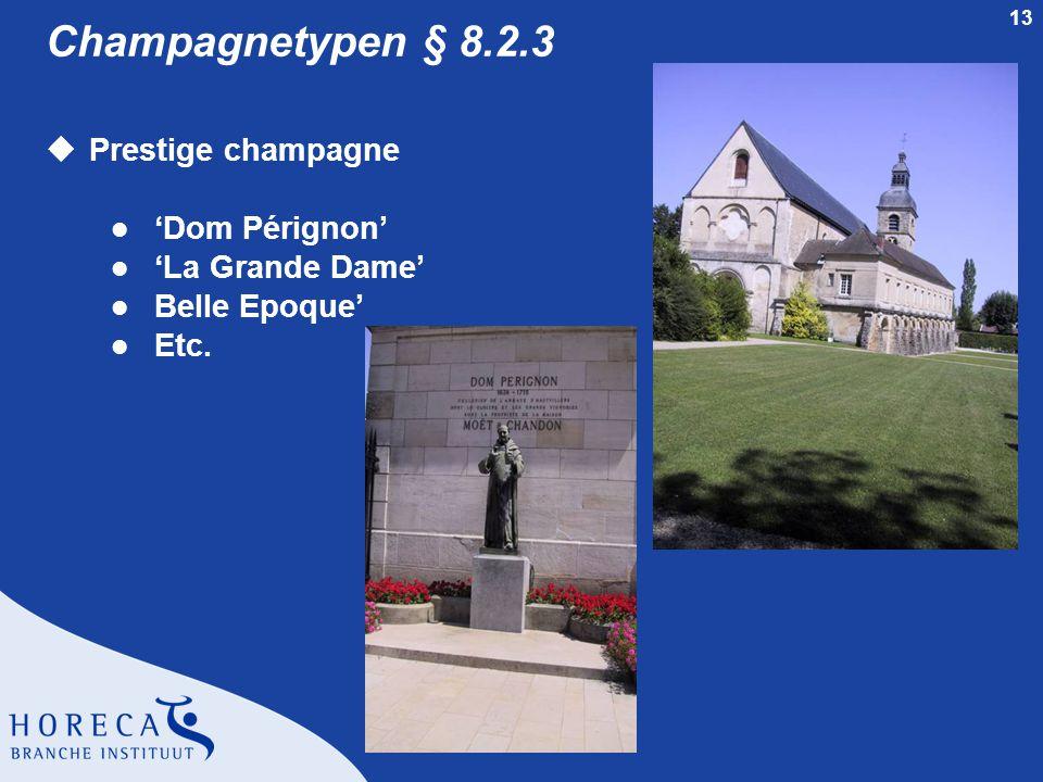 Champagnetypen § 8.2.3 Prestige champagne 'Dom Pérignon'