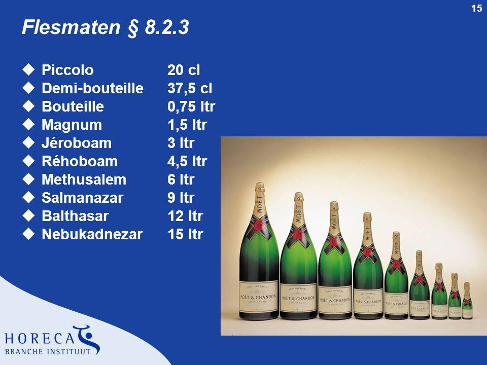 Flesmaten § 8.2.3 Piccolo 20 cl Demi-bouteille 37,5 cl