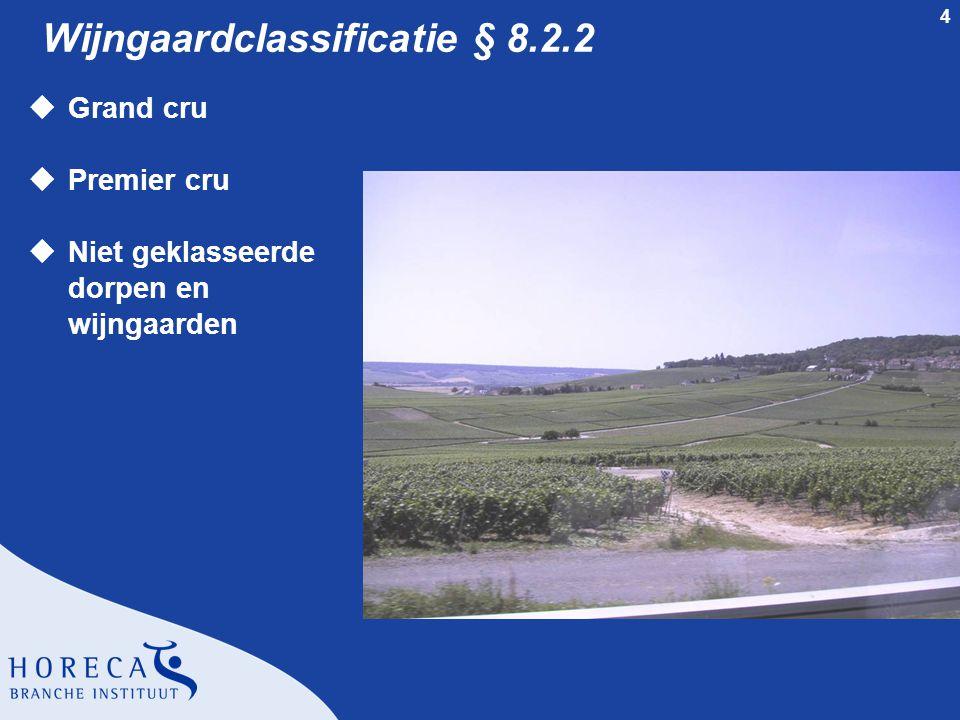 Wijngaardclassificatie § 8.2.2