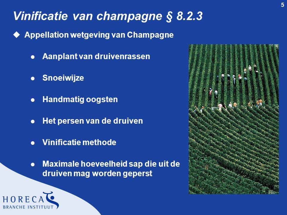 Vinificatie van champagne § 8.2.3