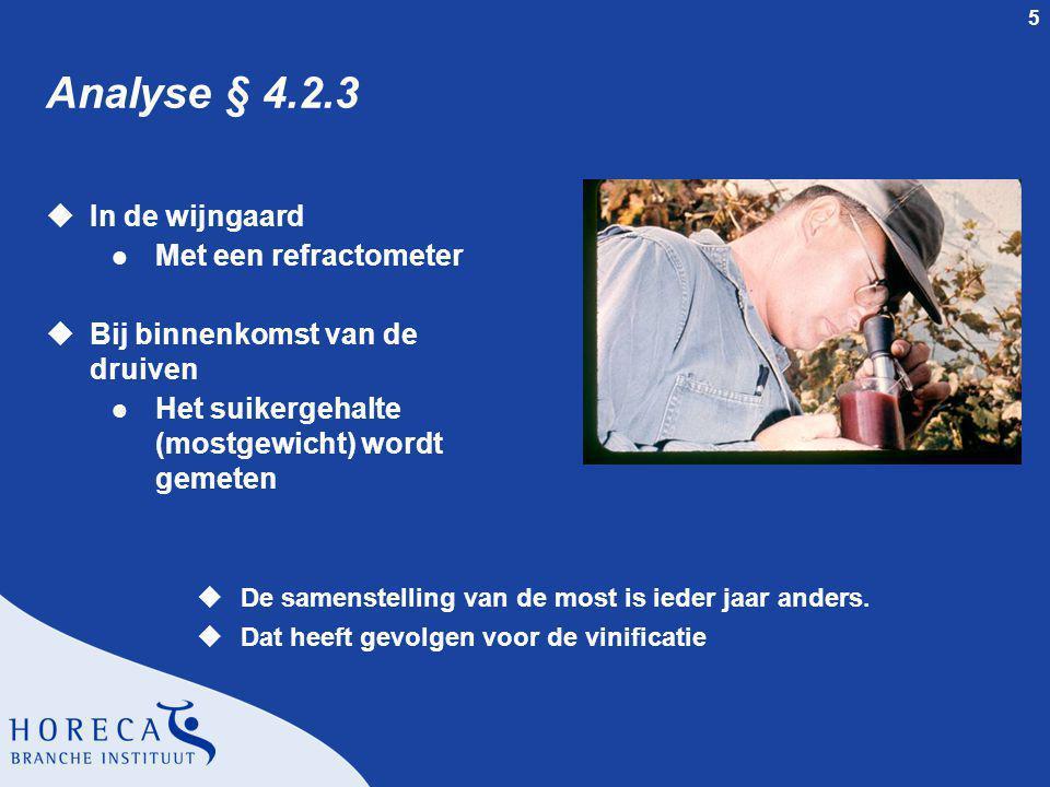 Analyse § 4.2.3 In de wijngaard Met een refractometer
