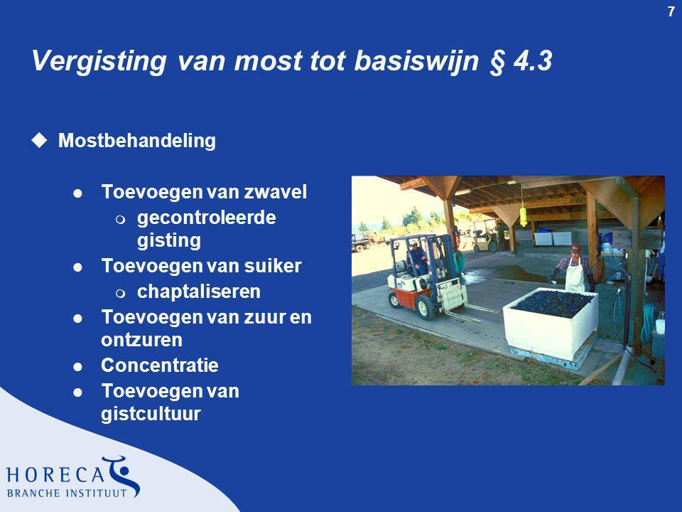 Vergisting van most tot basiswijn § 4.3