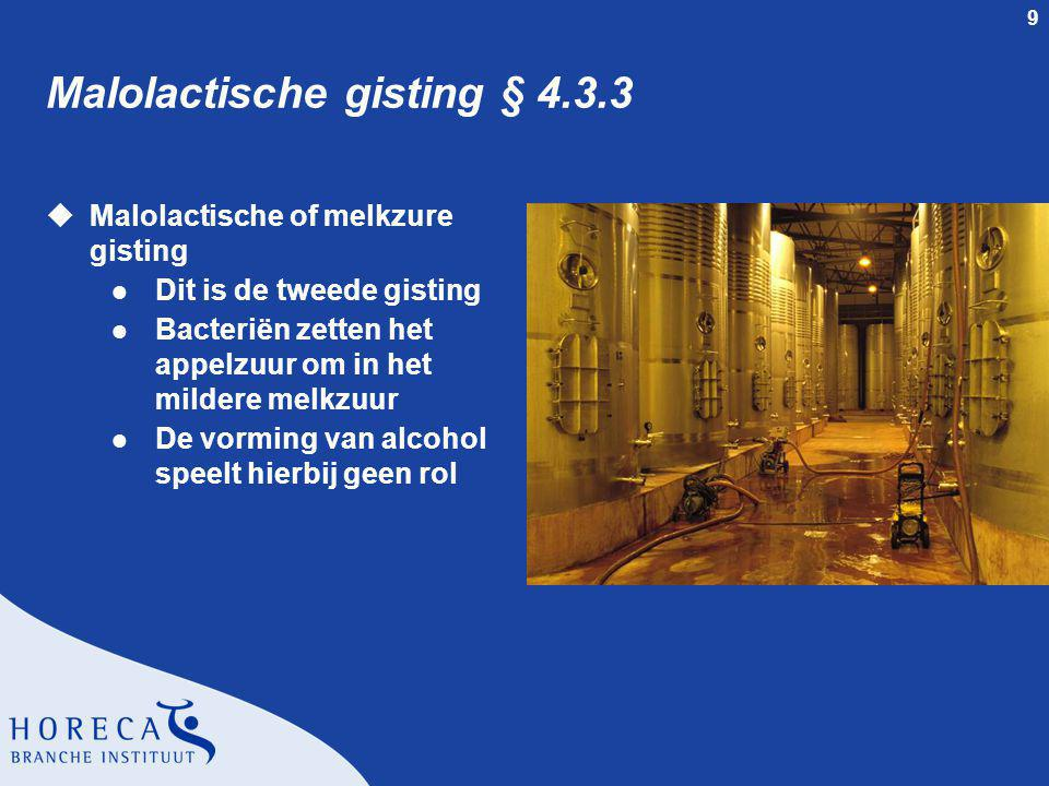Malolactische gisting § 4.3.3