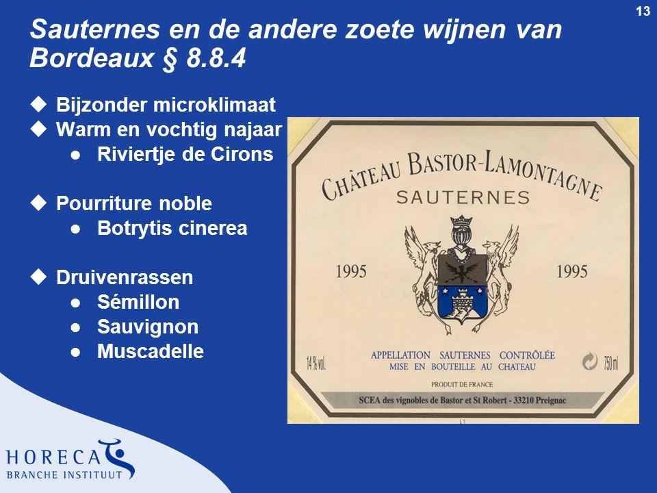 Sauternes en de andere zoete wijnen van Bordeaux § 8.8.4