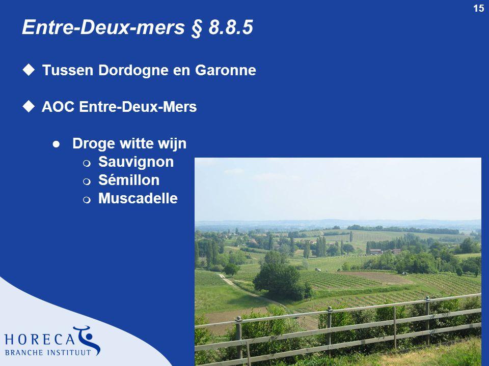 Entre-Deux-mers § 8.8.5 Tussen Dordogne en Garonne AOC Entre-Deux-Mers